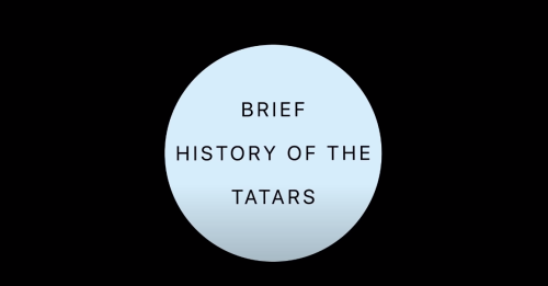 Brief History of the Tatars